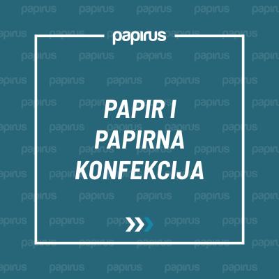 PAPIR I PAPIRNA KONFEKCIJA